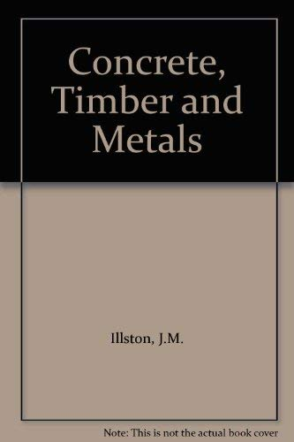9780412380808: Concrete, Timber and Metals