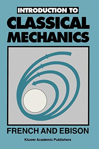 9780412381409: Introduction to Classical Mechanics