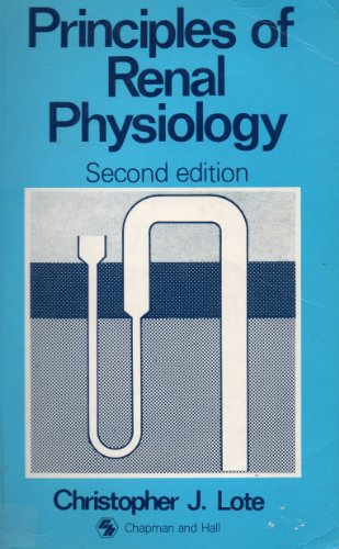 9780412382000: Principles of renal physiology: 2nd edition