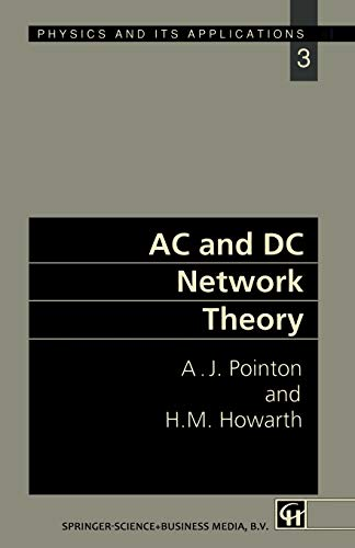 AC and DC NETWORK THEORY: POINTON, A J and HOWARTH, H M