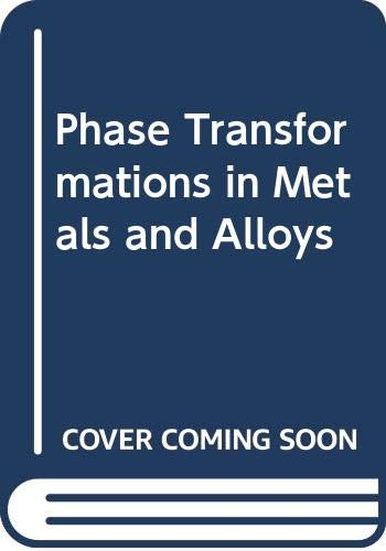 9780412384004: Phase Transformations in Metals and Alloys