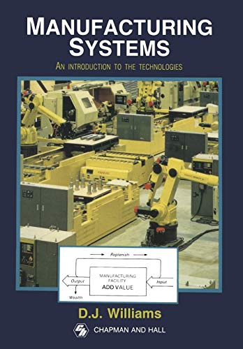 9780412384806: Williams D J Manufacturing Systs: Intro Tech