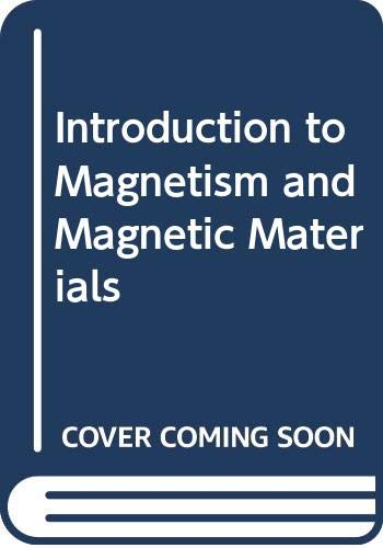 9780412386305: Introduction to Magnetism and Magnetic Materials