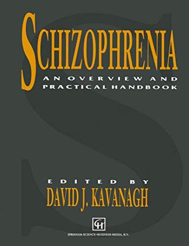 9780412389009: Schizophrenia: An Overview and Practical Handbook