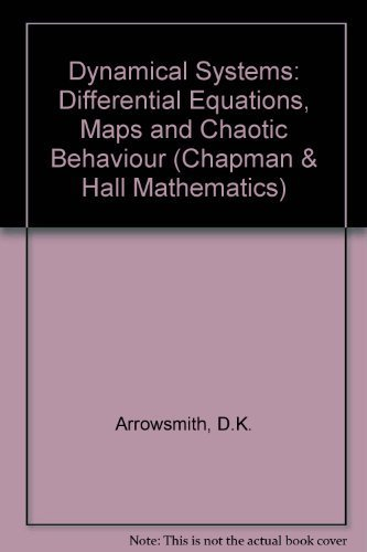Dynamical Systems: Differential Equations, Maps and Chaotic: Arrowsmith, D.K.;Place, C.M.