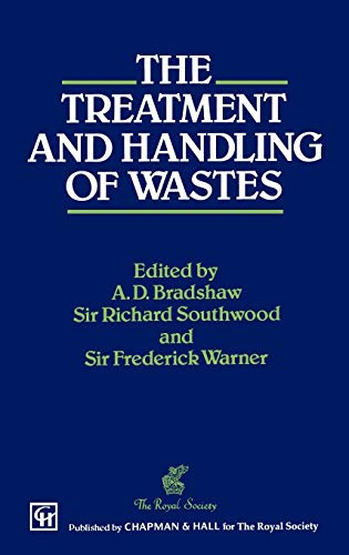 The Treatment and Handling of Wastes: Anthony D. Bradshaw