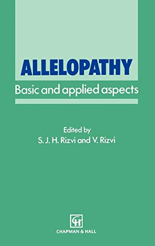 9780412394003: Allelopathy: Basic and applied aspects