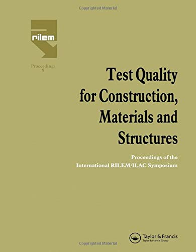 Test Quality for Construction, Materials and Structures: