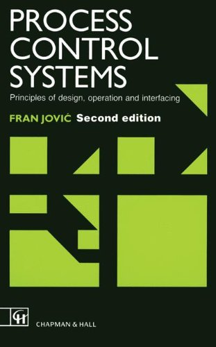 9780412395307: Process Control Systems: Principles of Design, Operation and Interfacing