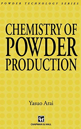 9780412395406: Chemistry of Powder Production (Particle Technology Series)