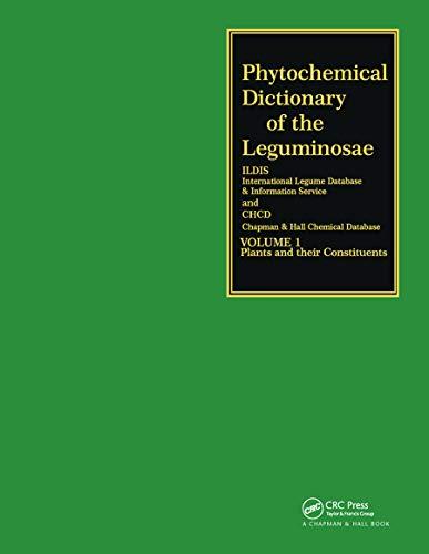 Phytochemical Dictionary of the Leguminosae (Hardback): Frank Bisby, J. Buckingham
