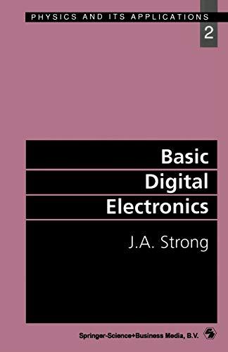 9780412399909: Basic Digital Electronics (Physics and Its Applications)