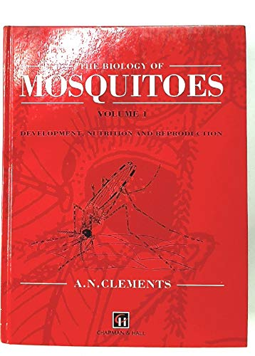 9780412401800: Biology of Mosquitoes : Development Nutrition and Reproduction