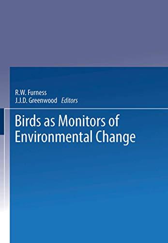 9780412402302: Birds as Monitors of Environmental Change