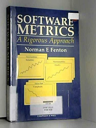 9780412404405: Software Metrics: A Rigorous Approach
