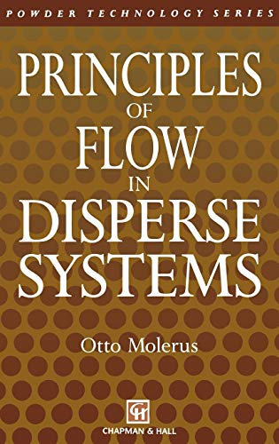 9780412406300: Principles of Flow in Disperse Systems (Particle Technology Series)