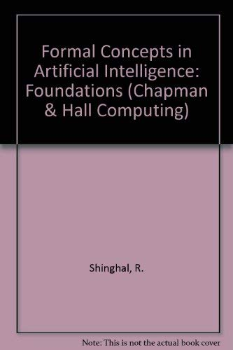 9780412407901: Formal Concepts in Artificial Intelligence: Fundamentals (Chapman & Hall Computing)