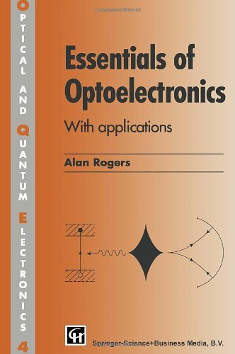 9780412408908: Essentials of Optoelectronics with Applications (Optical and Quantum Electronics Series)