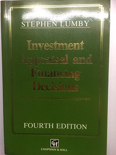 9780412410703: Investment Appraisal and Financing Decisions (The Chapman & Hall Series in Accounting & Finance)