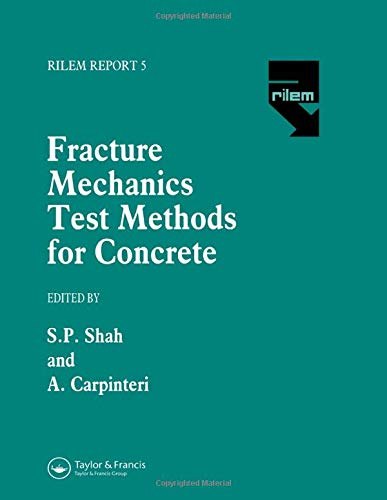 9780412411007: Fracture Mechanics Test Methods For Concrete (Rilem Report)
