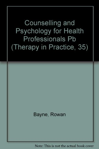 Counselling and Psychology for Health Professionals (Food Safety Series): Rowan Bayne