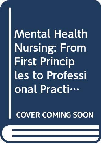 9780412412103: Mental Health Nursing: From First Principles to Professional Practice