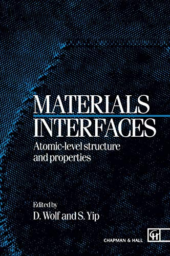 9780412412707: Materials Interfaces: Atomic-level Structure and Properties