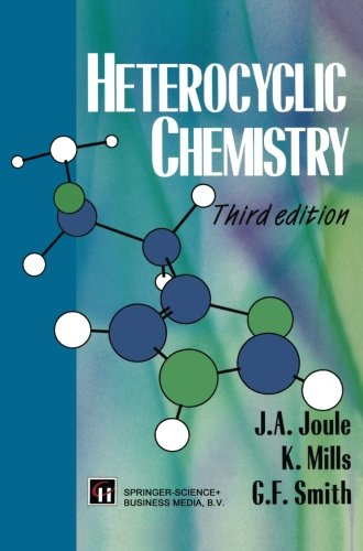 Heterocyclic Chemistry: J. A. Joule,