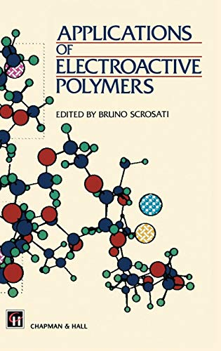 9780412414305: Applications of Electroactive Polymers
