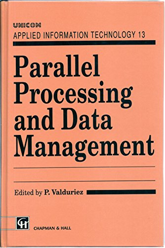 9780412428005: Parallel Processing and Data Management (UNICOM Applied Information Technology Series 13)