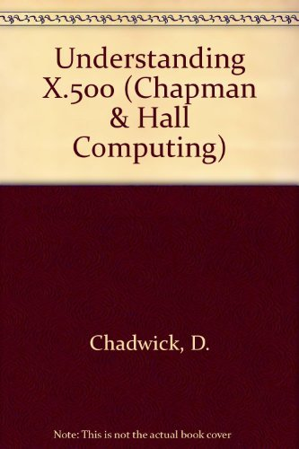 9780412430206: Understanding X.500: The Directory (Chapman & Hall Computing)