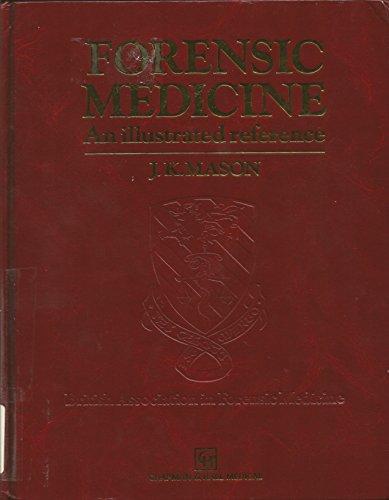 9780412433009: FORENSIC MEDICINE:ILLUS REF: An Illustrated Reference (Medical Atlas)