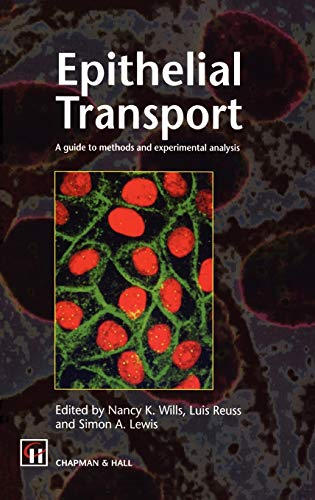9780412434006: Epithelial Transport: A guide to methods and experimental analysis