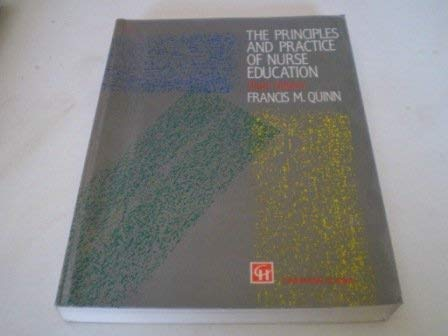 9780412435508: The Principles and Practice of Nurse Education