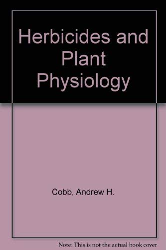 9780412438608: Herbicides and Plant Physiology