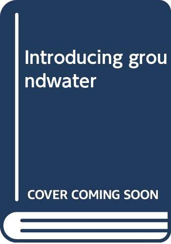 9780412438707: Introducing groundwater