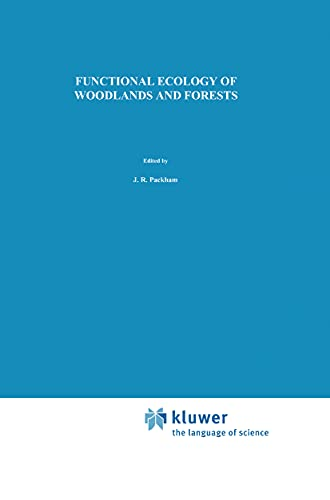 9780412439506: Functional Ecology of Woodlands and Forests