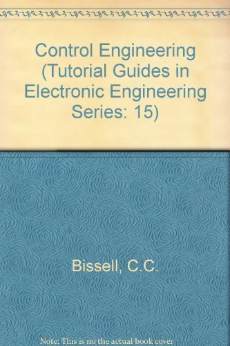 9780412442506: Control Engineering (Tutorial Guides in Electronic Engineering Series: 15)