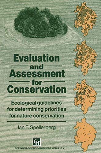 9780412442704: Evaluation and Assessment for Conservation: Ecological guidelines for determining priorities for nature conservation (Conservation Biology)