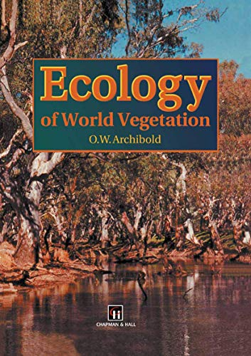 9780412442902: Ecology of World Vegetation
