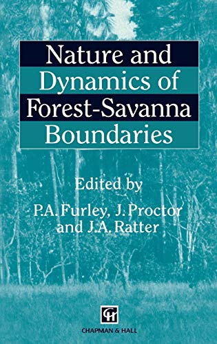 9780412443701: Nature and Dynamics of Forest-Savanna Boundaries