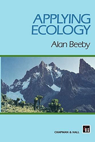 Applying Ecology: A. Beeby
