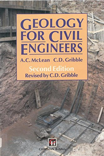 9780412445804: Geology for Civil Engineers by McLean, A.C.; Gribble, C.D.