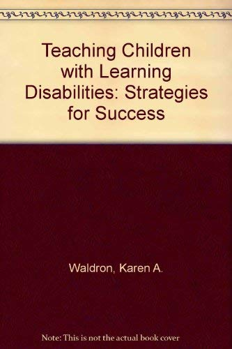 Teaching Children With Learning Disabilities (9780412446108) by Waldron