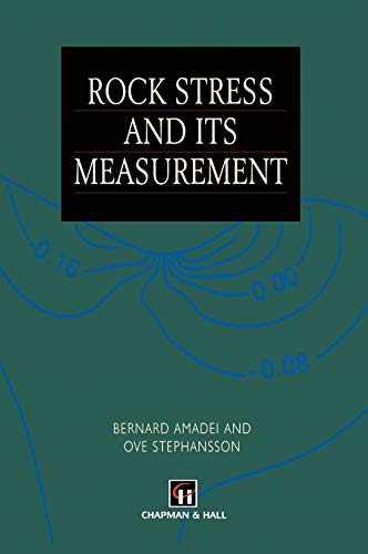 Rock Stress and Its Measurement: B. Amadei