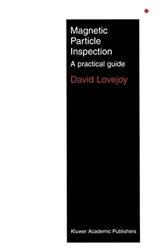 9780412447501: Magnetic Particle Inspection: A Practical Guide