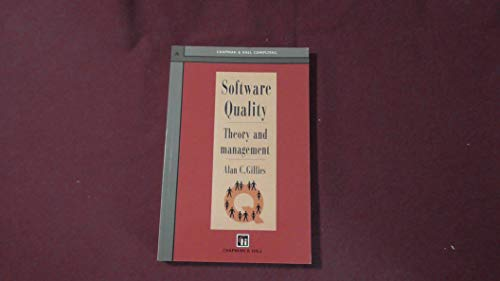 Software Quality: Theory and Management (Chapman &: Alan C. Gillies