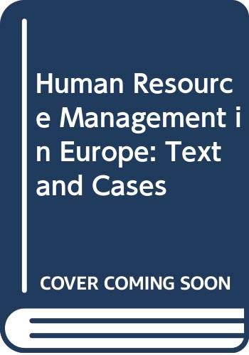 Human Resource Management in Europe: Text and