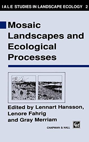 9780412454608: Mosaic Landscapes and Ecological Processes (Iale Studies in Landscape Ecology, No 2)