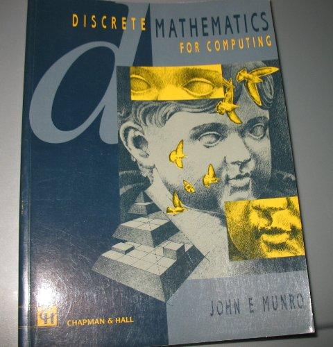 9780412456503: Discrete Mathematics for Computing